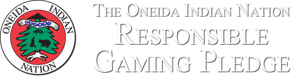 The Oneida Indian Nation Responsible Gaming Pledge